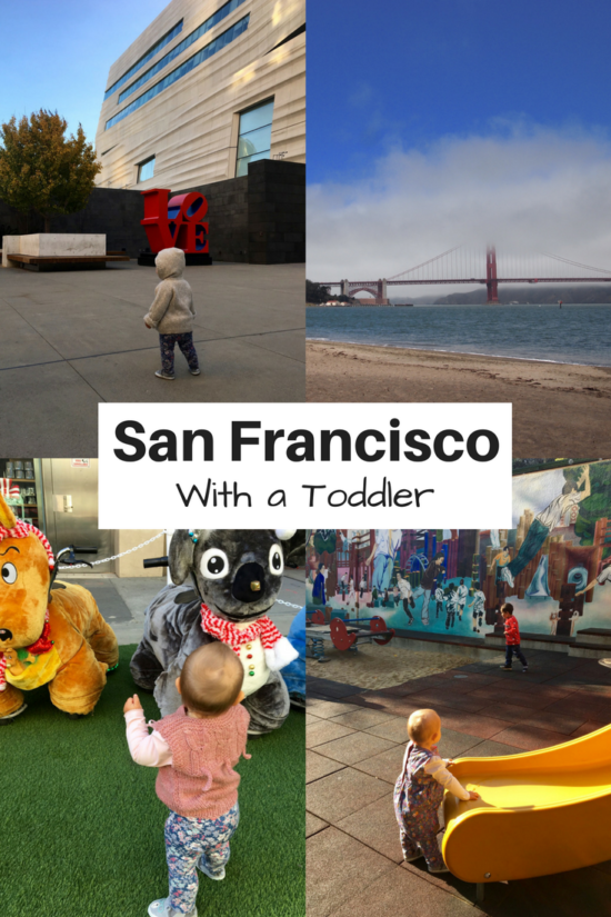 San Francisco with a toddler