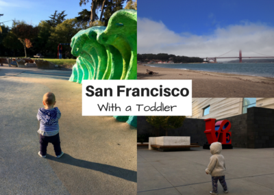 San Francisco with a toddler one year old